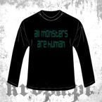 Long Sleeve  ALL MONSTERS ARE HUMAN